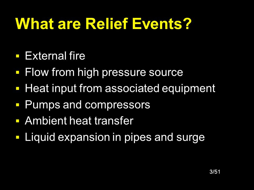 What are Relief Events External fire Flow from high pressure source