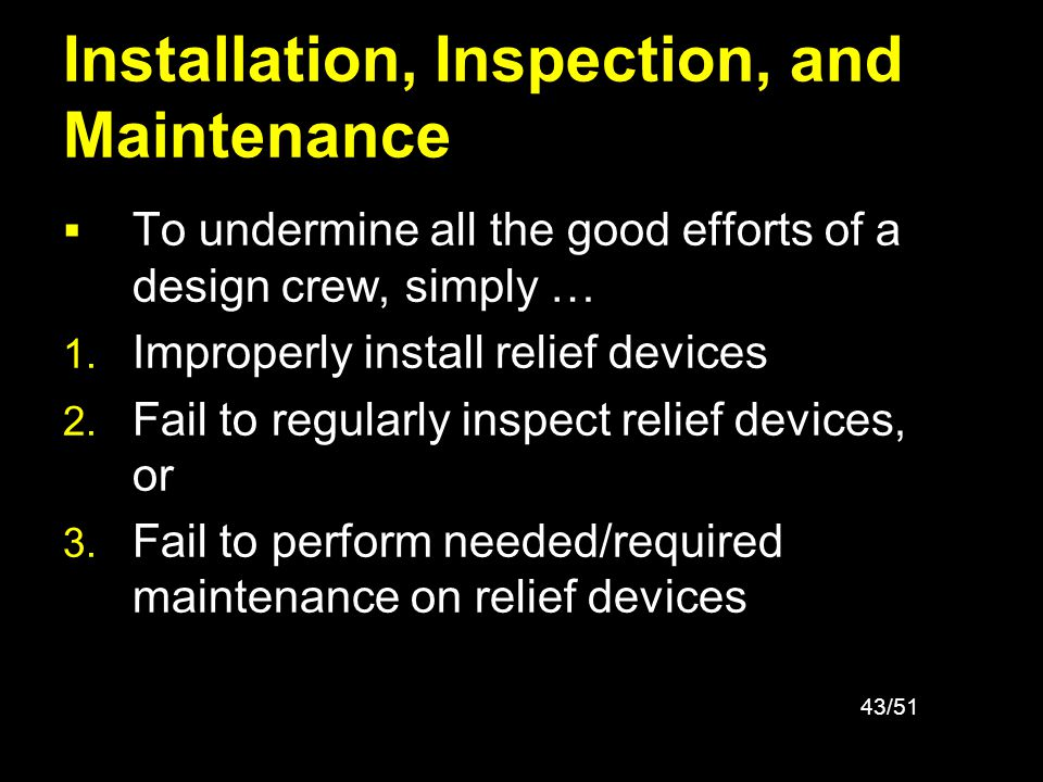 Installation, Inspection, and Maintenance