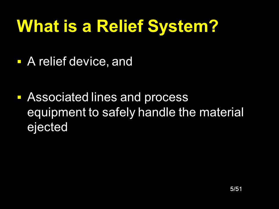 What is a Relief System A relief device, and