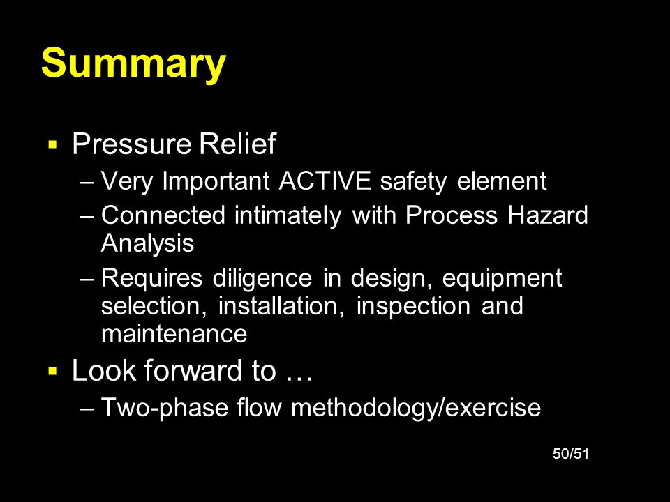 Summary Pressure Relief Look forward to …