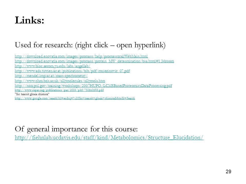 Links: Used for research: (right click – open hyperlink)