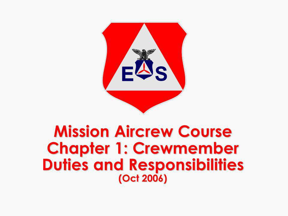 Mission Aircrew Course Chapter 1: Crewmember Duties and Responsibilities (Oct 2006)