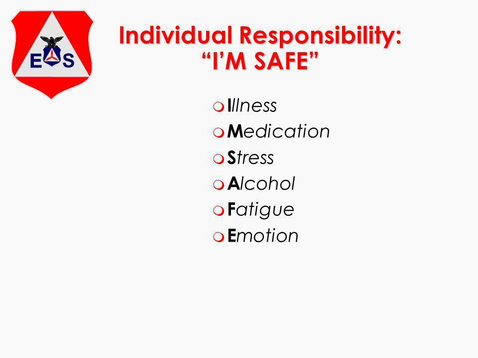 Individual Responsibility: I'M SAFE