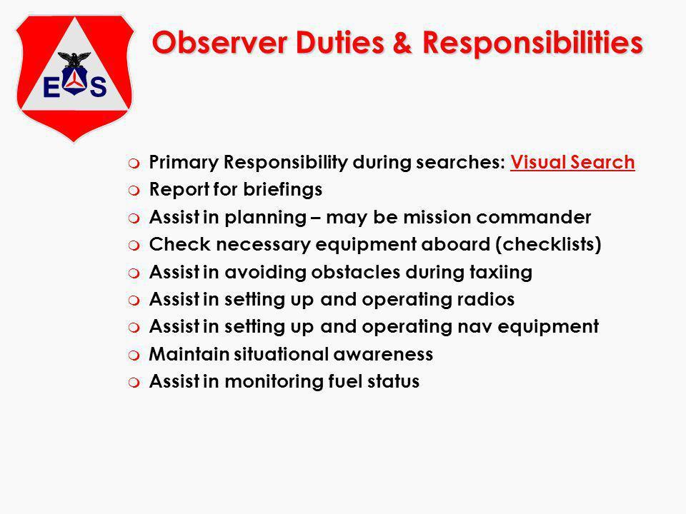 Observer Duties & Responsibilities