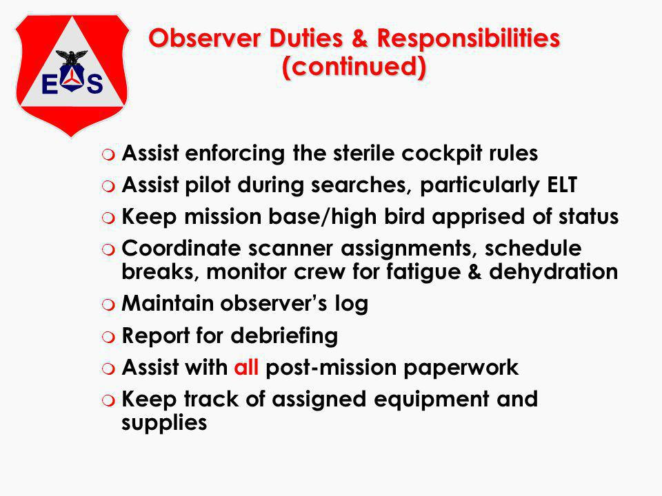 Observer Duties & Responsibilities (continued)