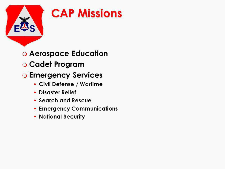 CAP Missions Aerospace Education Cadet Program Emergency Services