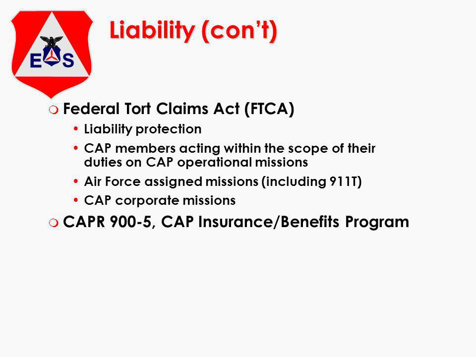 Liability (con't) Federal Tort Claims Act (FTCA)