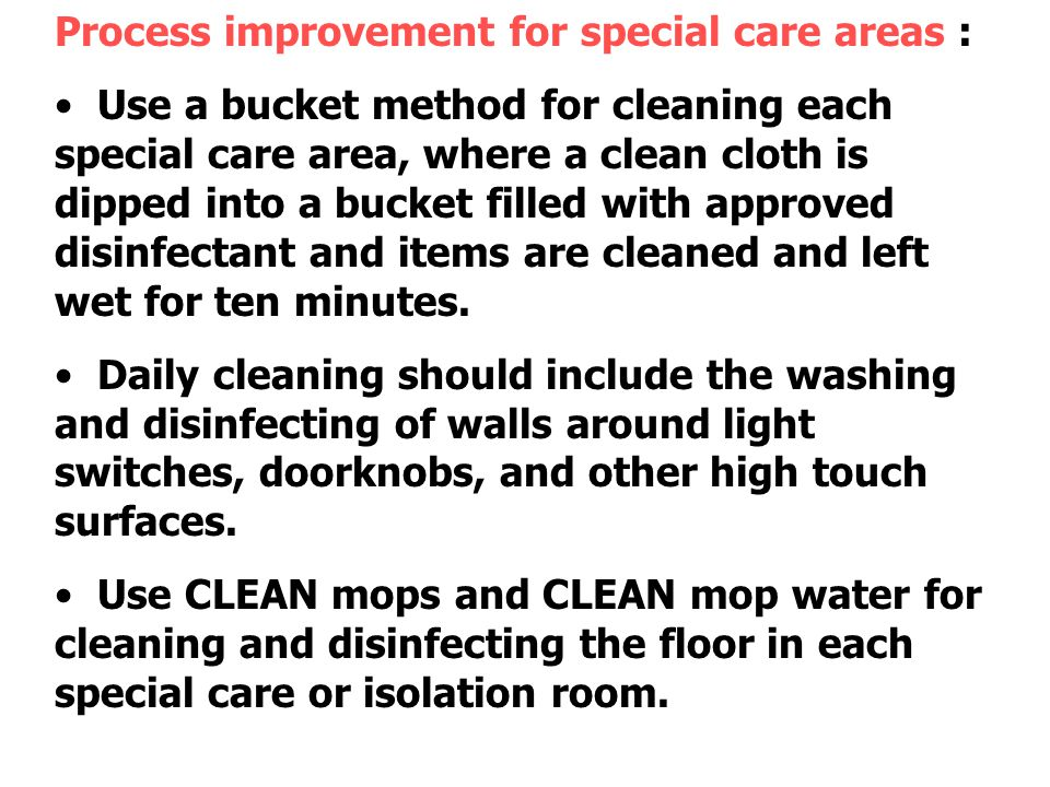 Process improvement for special care areas :