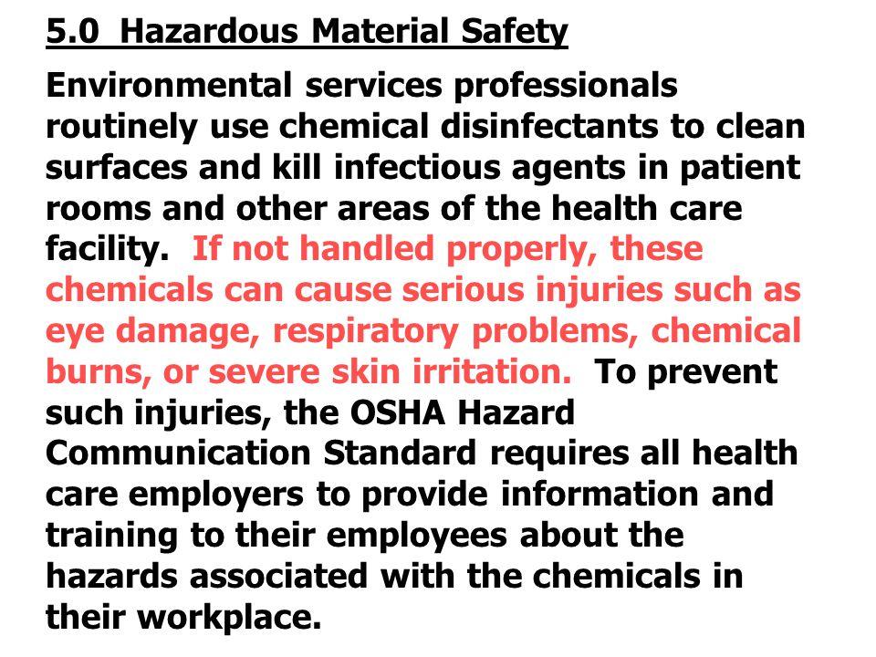 5.0 Hazardous Material Safety