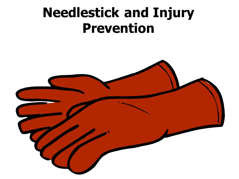 Needlestick and Injury Prevention