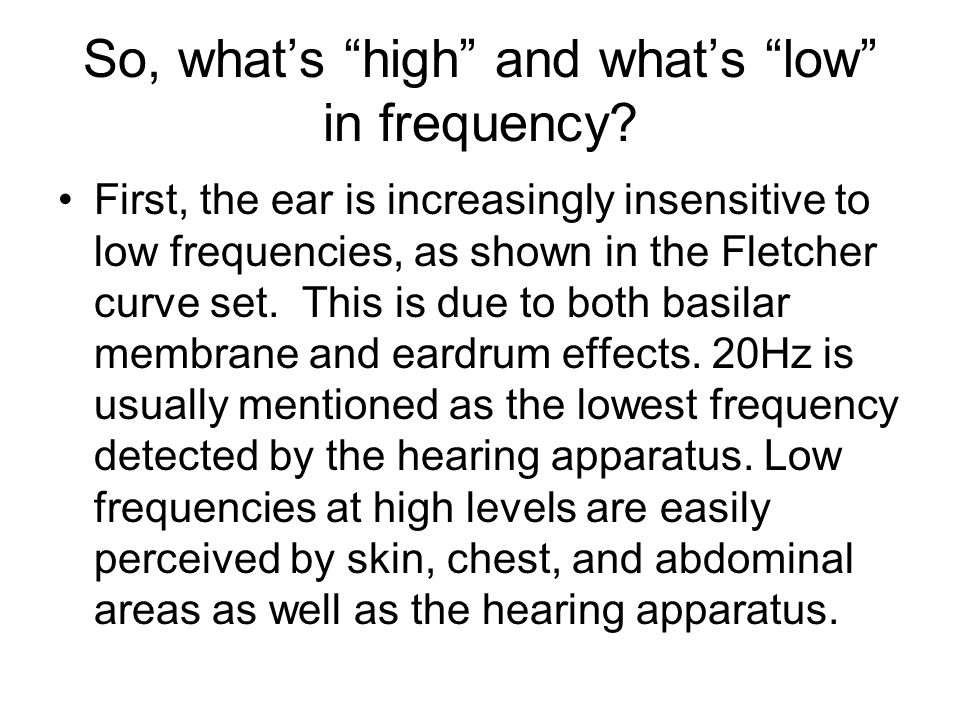 So, what's high and what's low in frequency