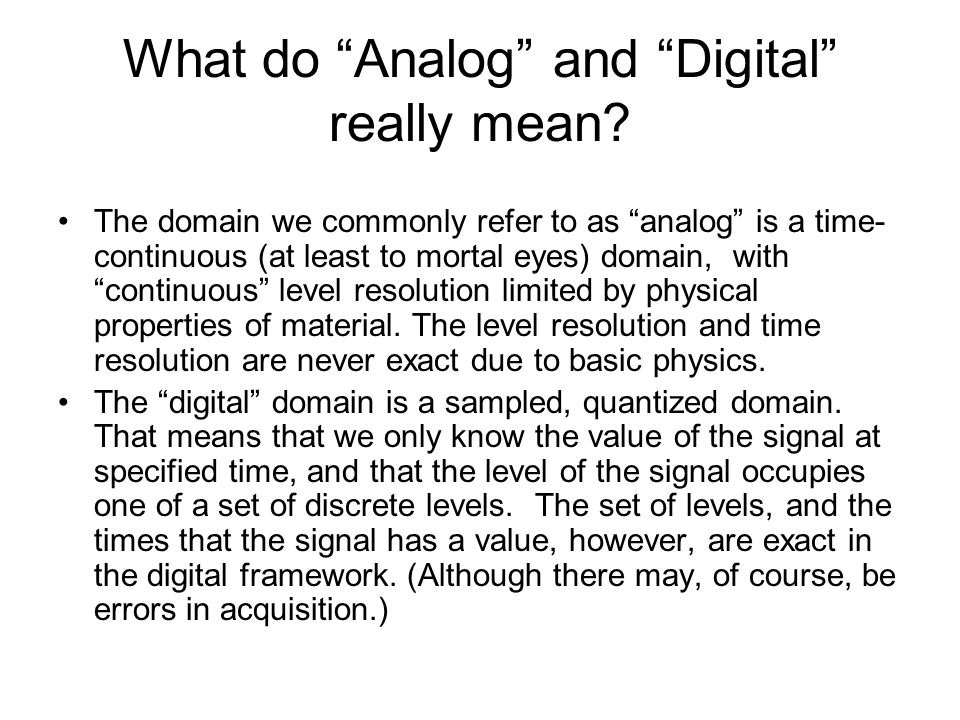What do Analog and Digital really mean