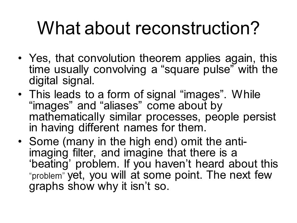 What about reconstruction
