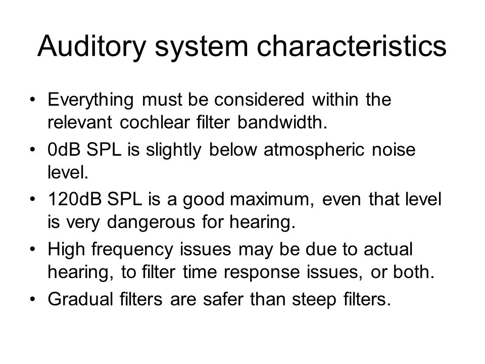 Auditory system characteristics