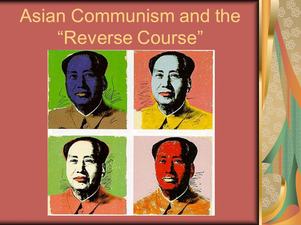 Asian Communism and the Reverse Course
