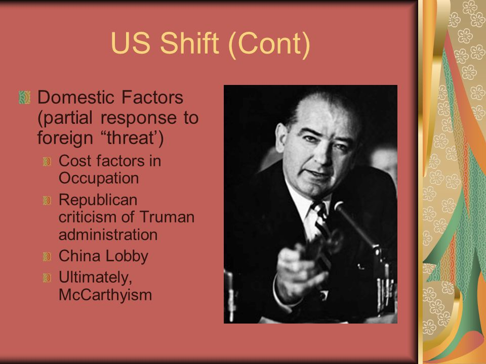 US Shift (Cont) Domestic Factors (partial response to foreign threat') Cost factors in Occupation.