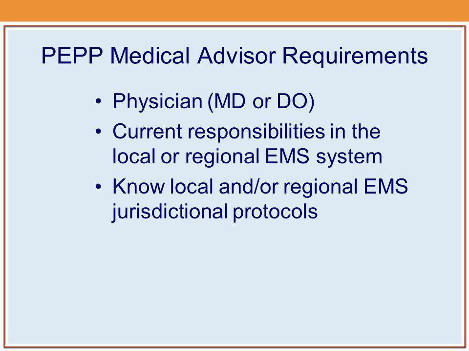 PEPP Medical Advisor Requirements