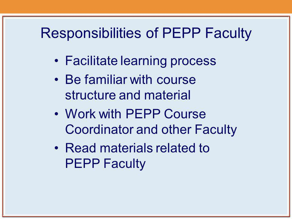 Responsibilities of PEPP Faculty