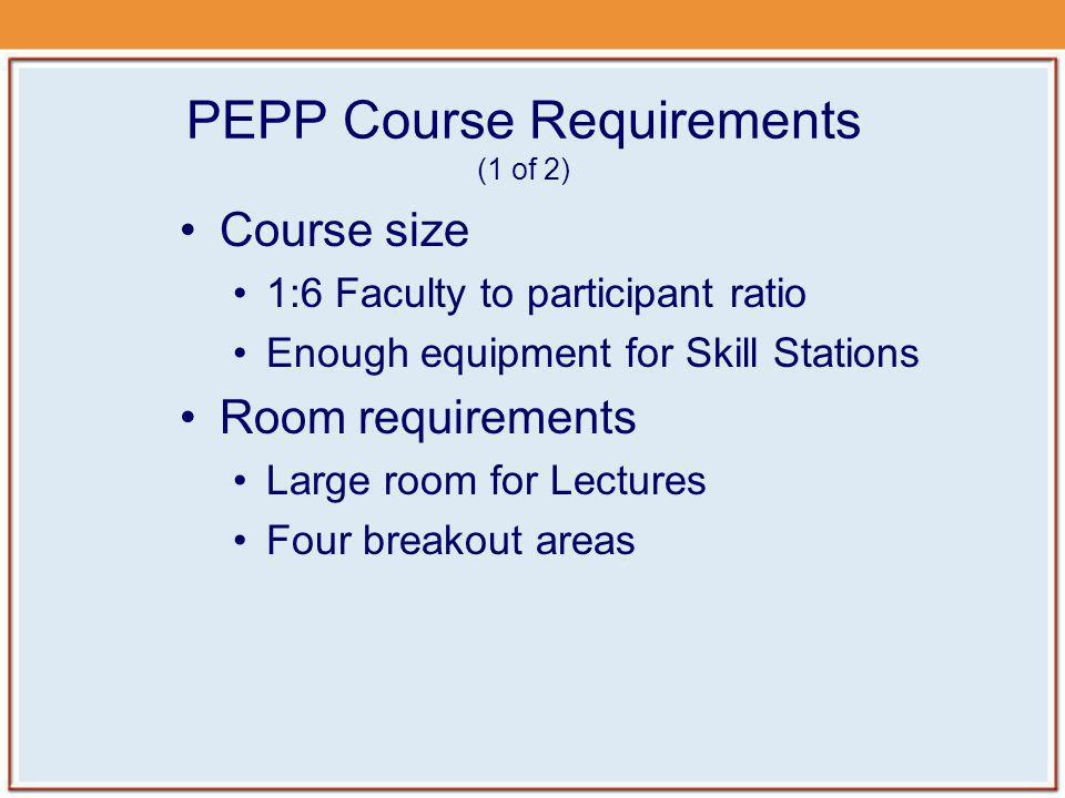 PEPP Course Requirements (1 of 2)