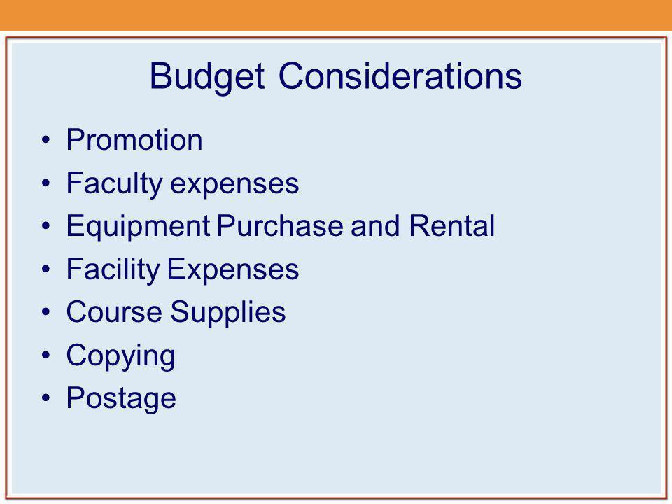 Budget Considerations