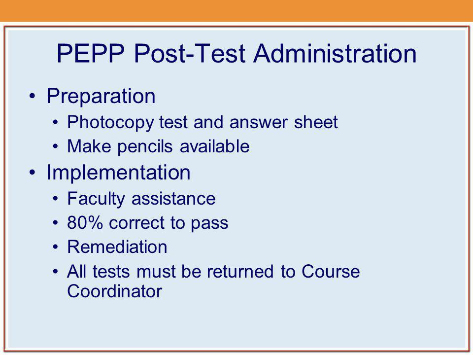 PEPP Post-Test Administration