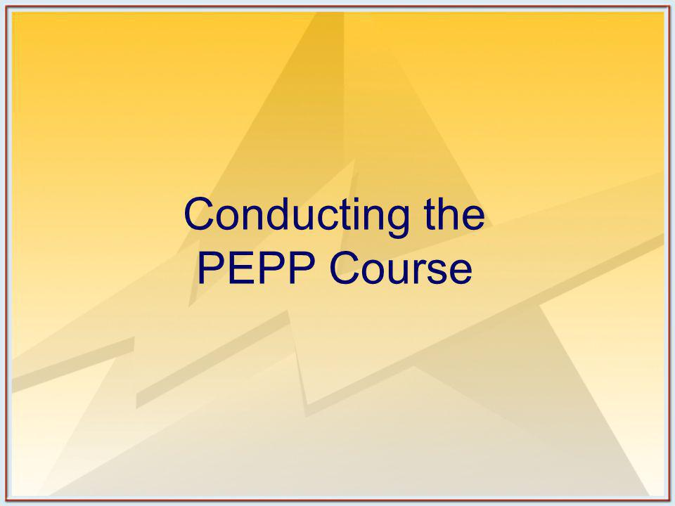 Conducting the PEPP Course