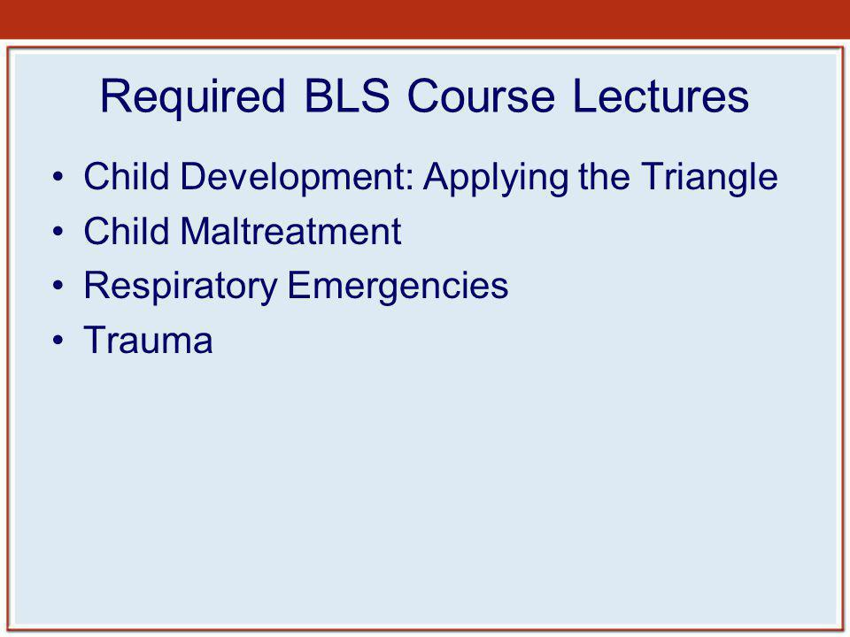 Required BLS Course Lectures
