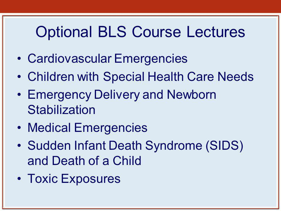 Optional BLS Course Lectures