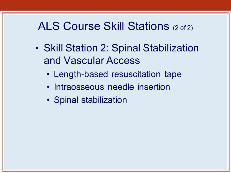 ALS Course Skill Stations (2 of 2)