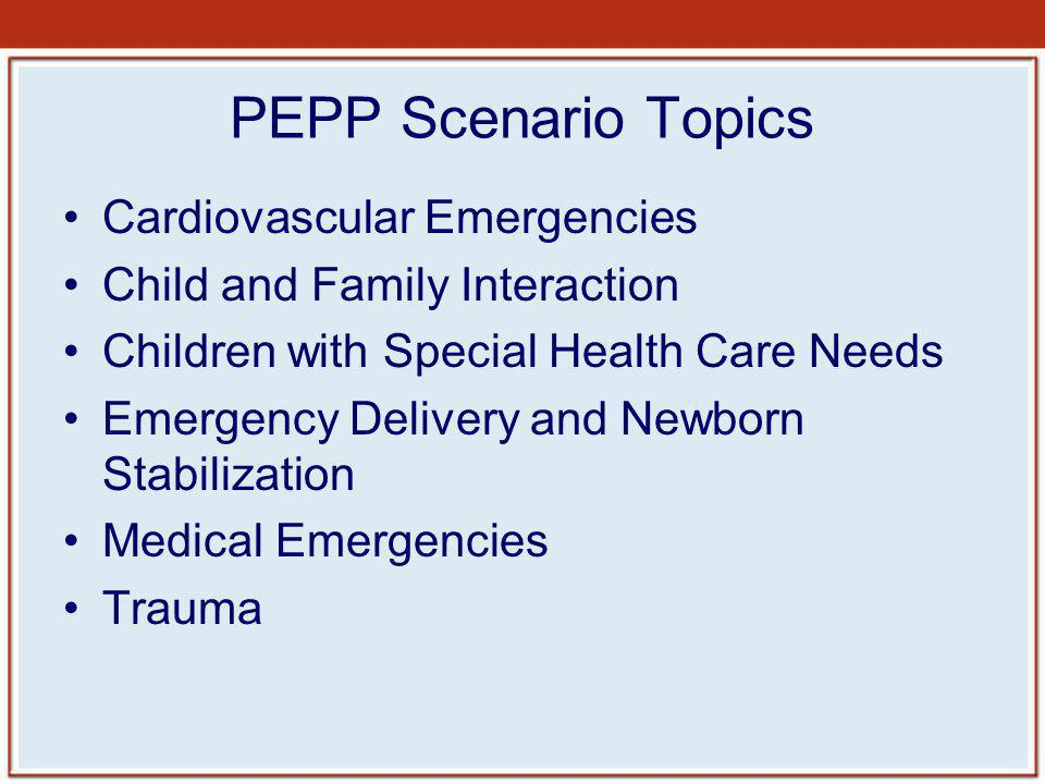 PEPP Scenario Topics Cardiovascular Emergencies
