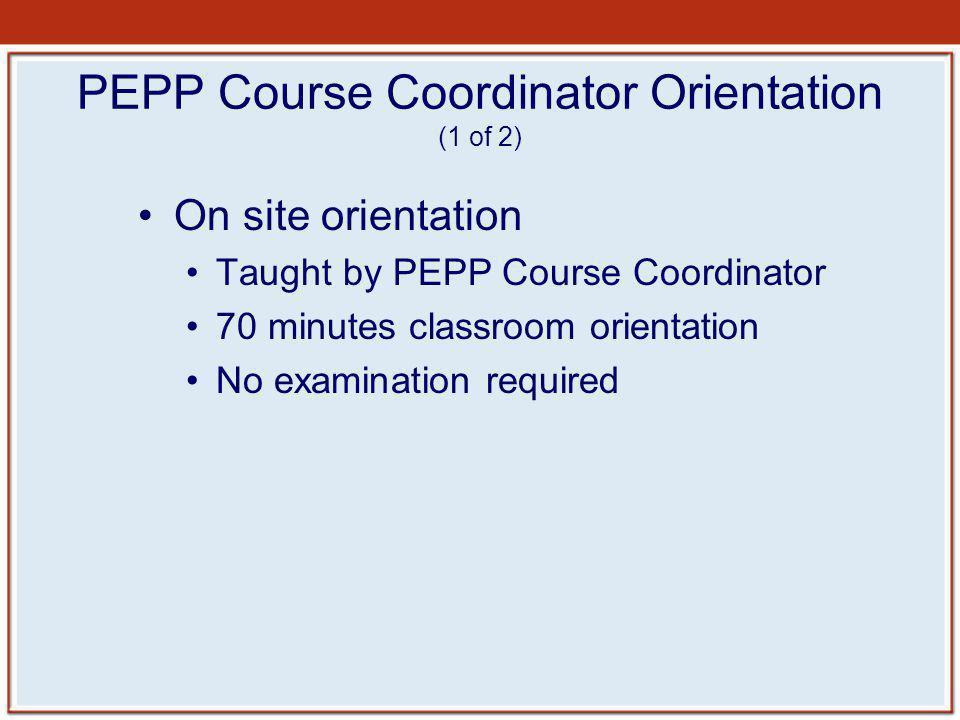 PEPP Course Coordinator Orientation (1 of 2)