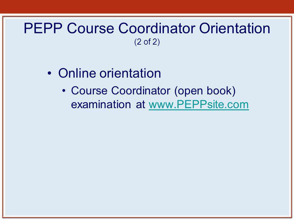 PEPP Course Coordinator Orientation (2 of 2)