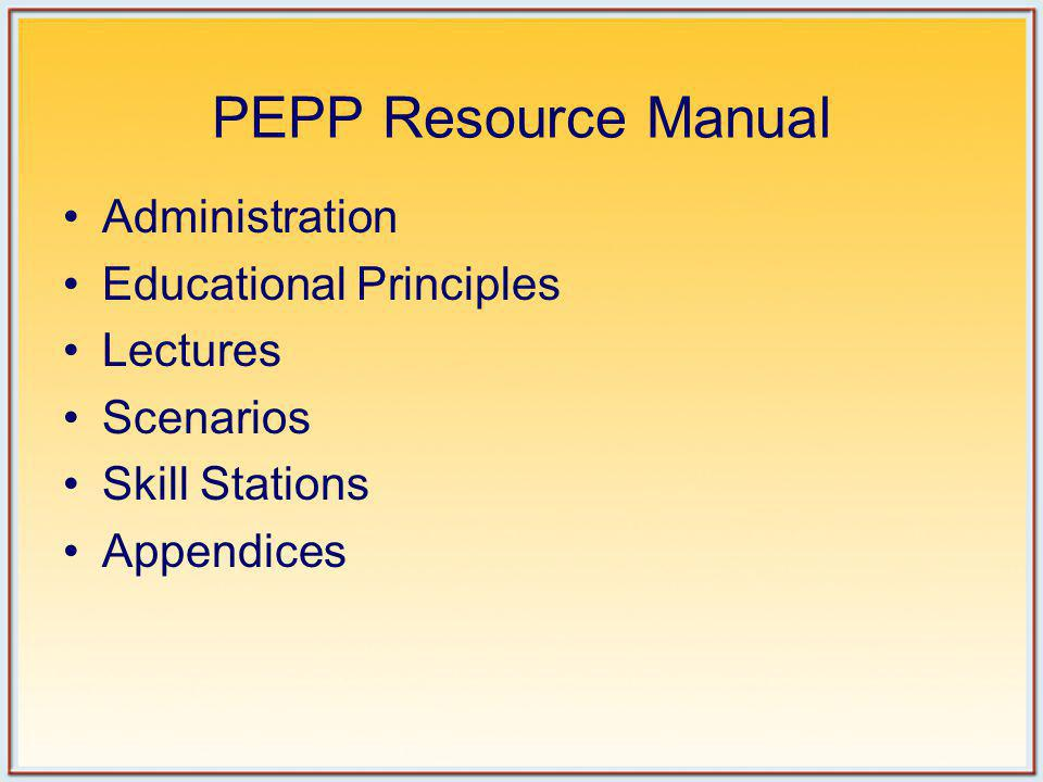 PEPP Resource Manual Administration Educational Principles Lectures