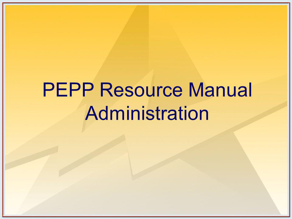 PEPP Resource Manual Administration