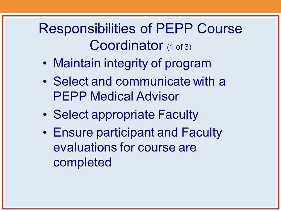 Responsibilities of PEPP Course Coordinator (1 of 3)