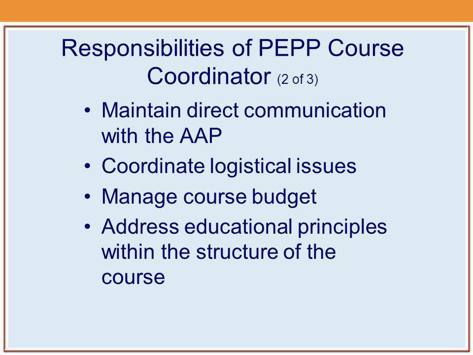 Responsibilities of PEPP Course Coordinator (2 of 3)