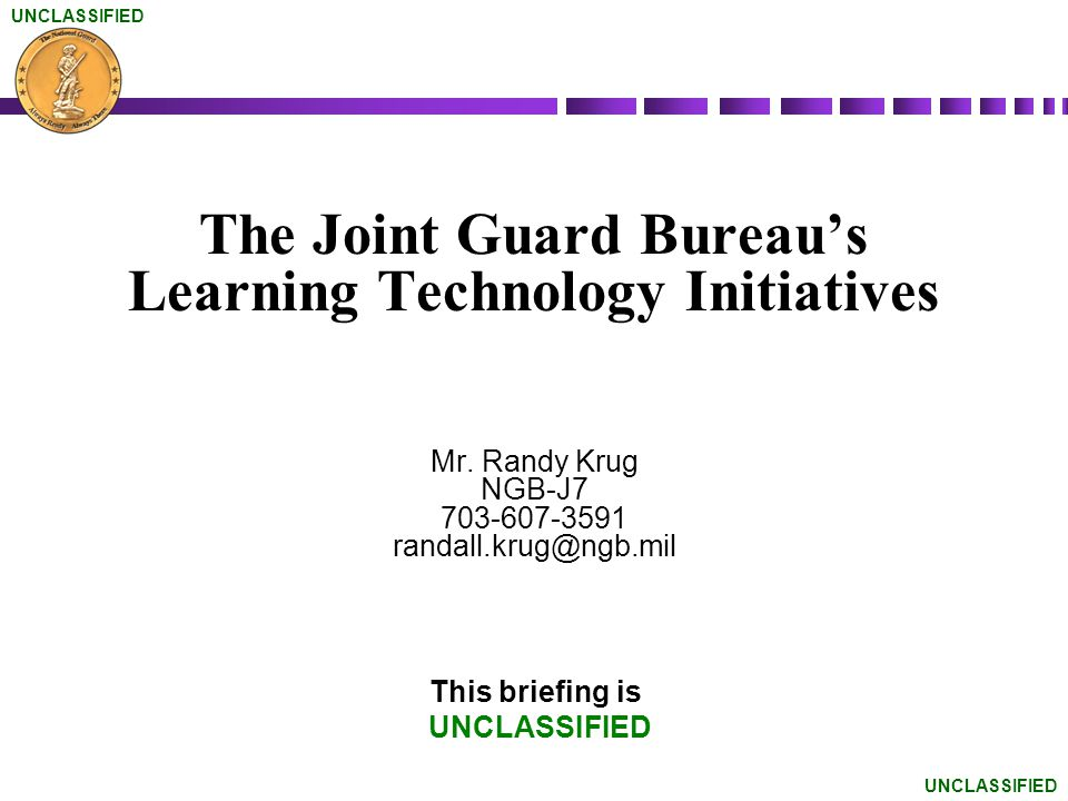 The Joint Guard Bureau's Learning Technology Initiatives Mr