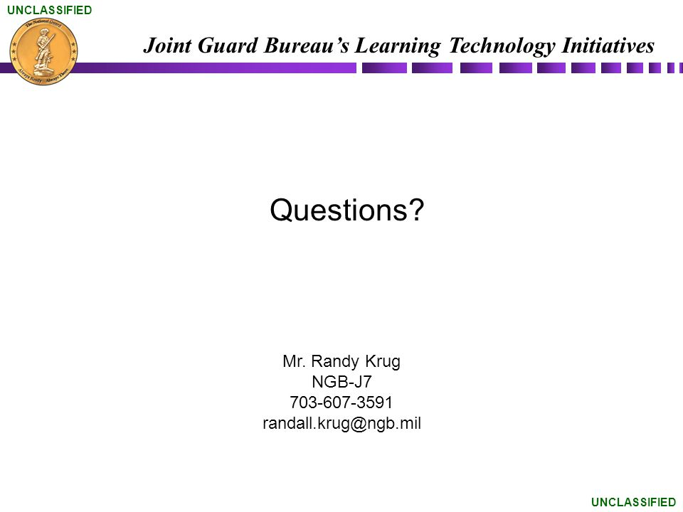 Mr. Randy Krug NGB-J7 703-607-3591 randall.krug@ngb.mil