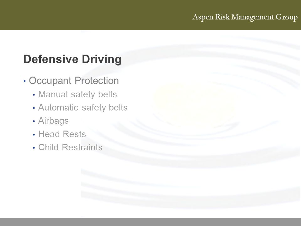 Defensive Driving Occupant Protection Manual safety belts