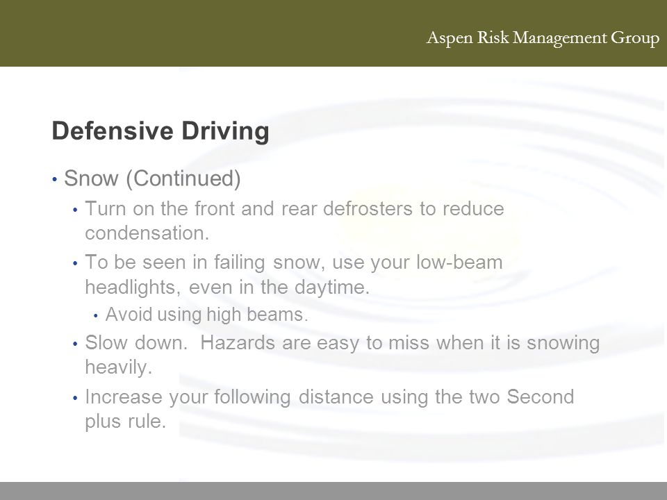 Defensive Driving Snow (Continued)