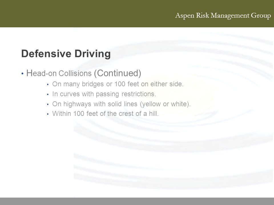 Defensive Driving Head-on Collisions (Continued)