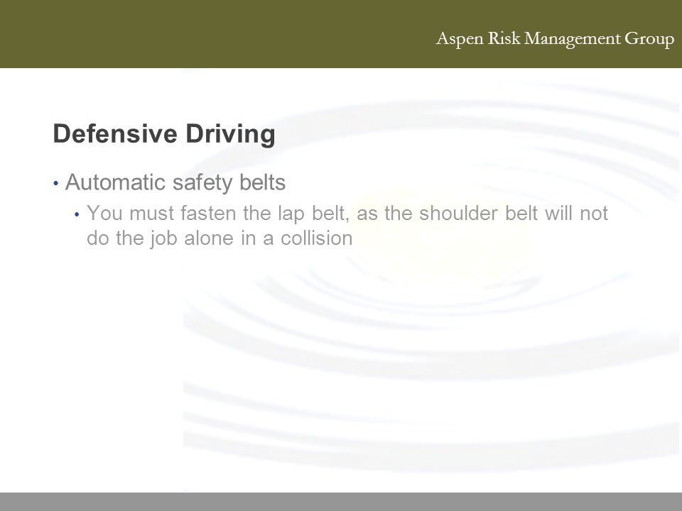 Defensive Driving Automatic safety belts
