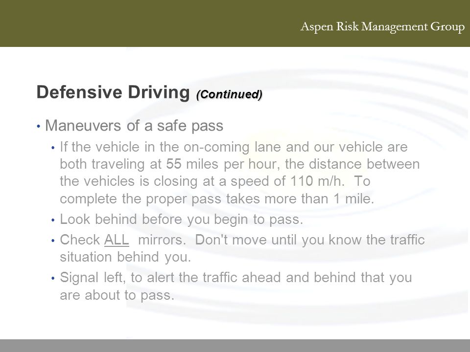 Defensive Driving (Continued)