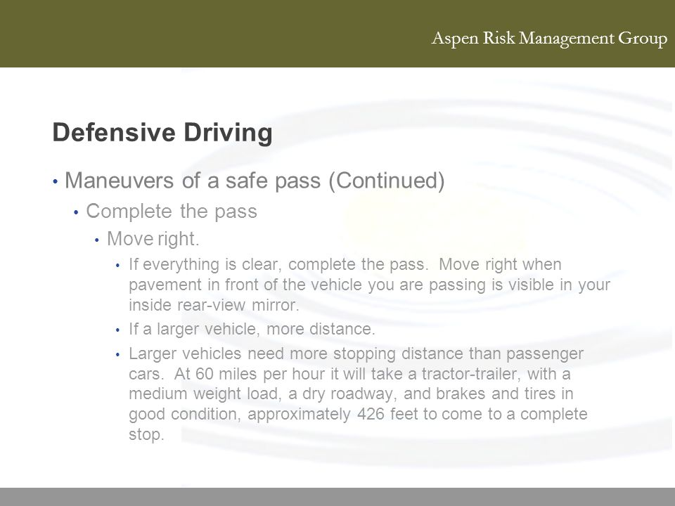 Defensive Driving Maneuvers of a safe pass (Continued)