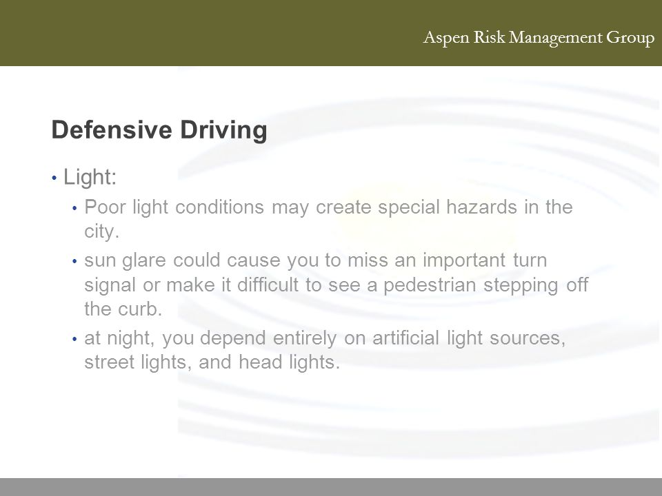 Defensive Driving Light: