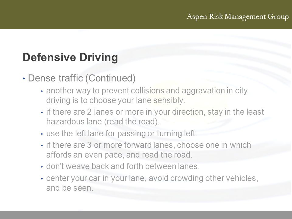 Defensive Driving Dense traffic (Continued)