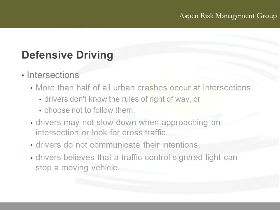 Defensive Driving Intersections