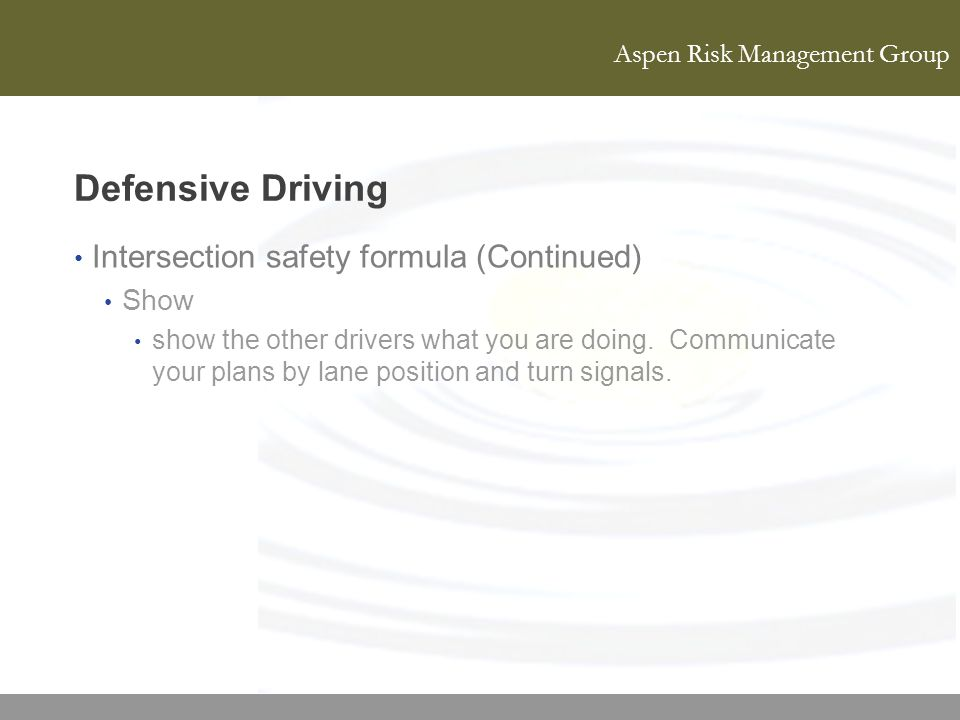 Defensive Driving Intersection safety formula (Continued) Show