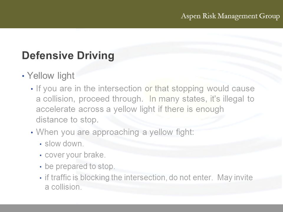 Defensive Driving Yellow light