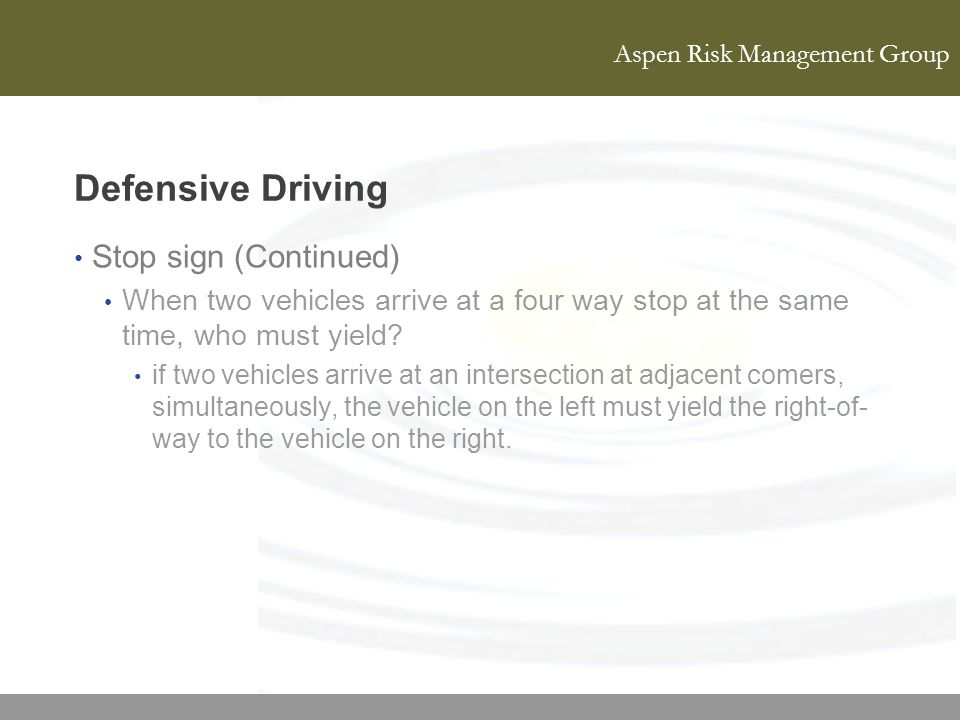 Defensive Driving Stop sign (Continued)
